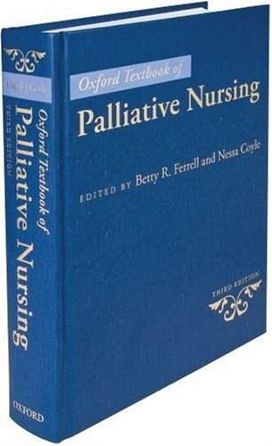 Oxford Textbook of Palliative Nursing  3rd 2010 9780195391343 Front Cover