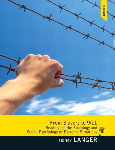 From Slavery To 9/11 Readings in the Sociology and Social Psychology of Extreme Situations  2012 edition cover