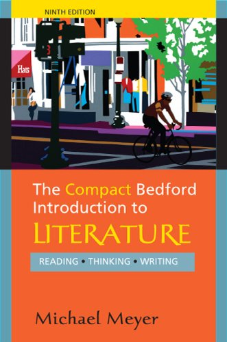 Compact Bedford Introduction to Literature Reading, Thinking, Writing 9th 2012 9780312594343 Front Cover