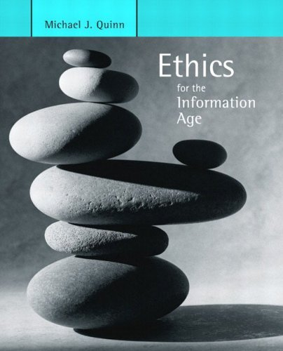 Ethics for the Information Age   2005 9780321194343 Front Cover