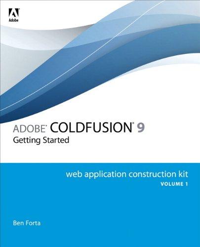 Adobe ColdFusion 9 Web Application Construction   2010 edition cover