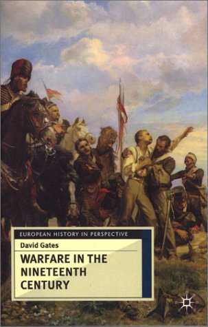Warfare in the Nineteenth Century   2000 (Revised) 9780333735343 Front Cover