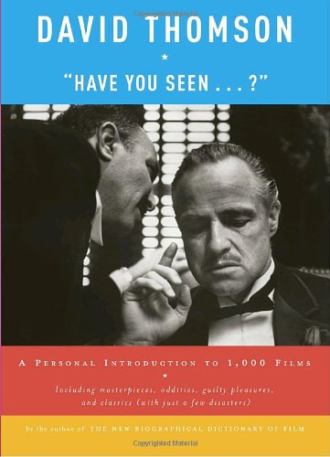 Have You Seen ... ? A Personal Introduction to 1,000 Films N/A edition cover