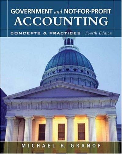 Government and Not-for-Profit Accounting Concepts and Practices 4th 2007 (Revised) 9780470087343 Front Cover