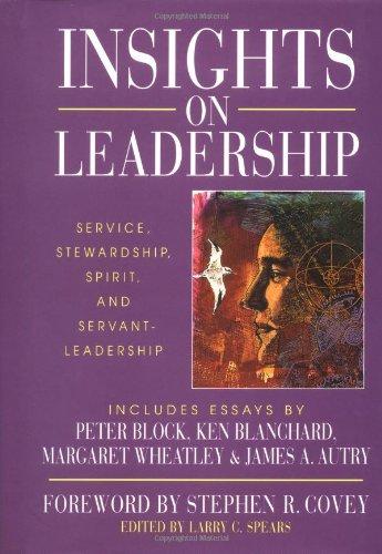 Insights on Leadership Service, Stewardship, Spirit, and Servant-Leadership 1st 1997 edition cover