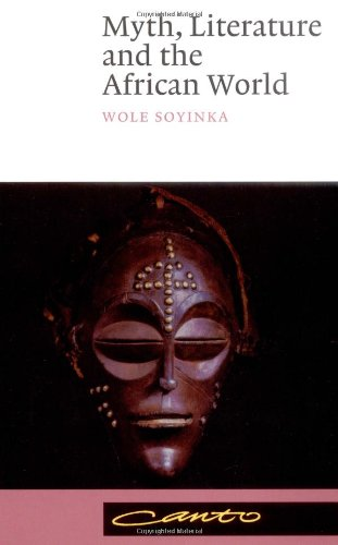 Myth, Literature and the African World  N/A edition cover