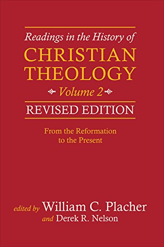 Readings in the History of Christian Theology: From the Reformation to the Present  2017 9780664239343 Front Cover