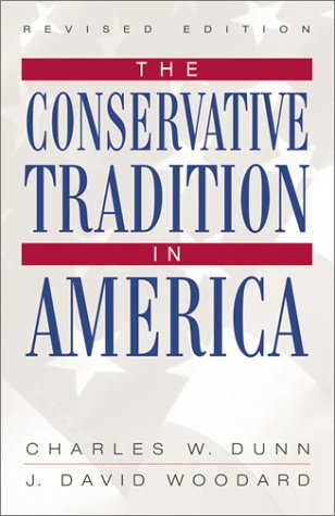 Conservative Tradition in America  3rd 2003 (Revised) 9780742522343 Front Cover