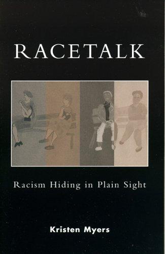 Racetalk Racism Hiding in Plain Sight  2005 edition cover