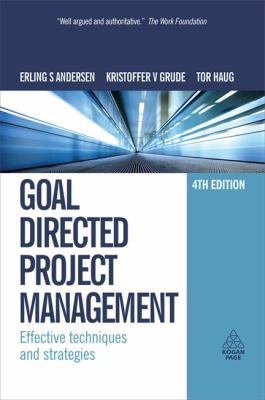 Goal Directed Project Management Effective Techniques and Strategies 4th 2009 9780749453343 Front Cover