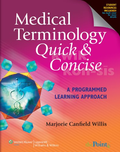 Medical Terminology Quick and Concise A Programmed Learning Approach  2010 9780781765343 Front Cover