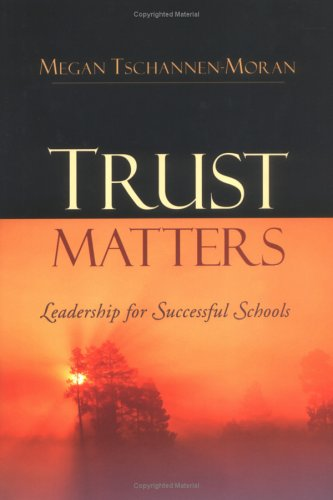 Trust Matters Leadership for Successful Schools  2004 edition cover