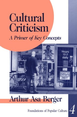 Cultural Criticism A Primer of Key Concepts  1994 9780803957343 Front Cover