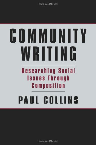 Community Writing Researching Social Issues Through Composition  2001 edition cover