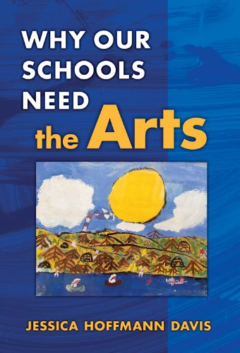 Why Our Schools Need the Arts   2008 edition cover