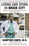Living and Dying in Brick City Stories from the Front Lines of an Inner-City E. R. N/A edition cover