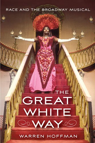 Great White Way Race and the Broadway Musical  2014 edition cover