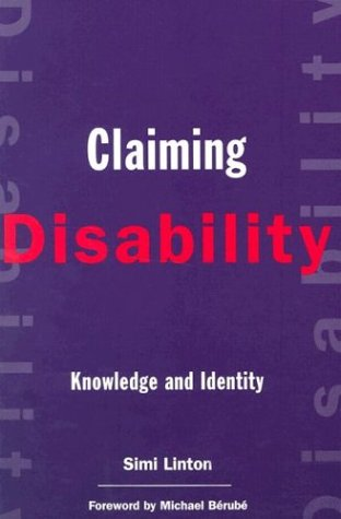 Claiming Disability Knowledge and Identity  1998 edition cover