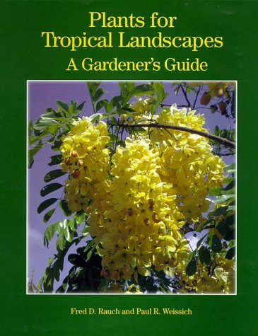 Plants for Tropical Landscapes A Gardener's Guide  2000 edition cover