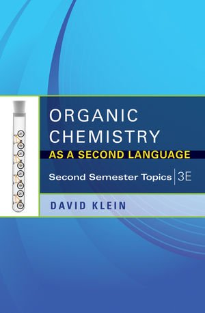 Organic Chemistry Second Semester Topics 3rd 2012 edition cover