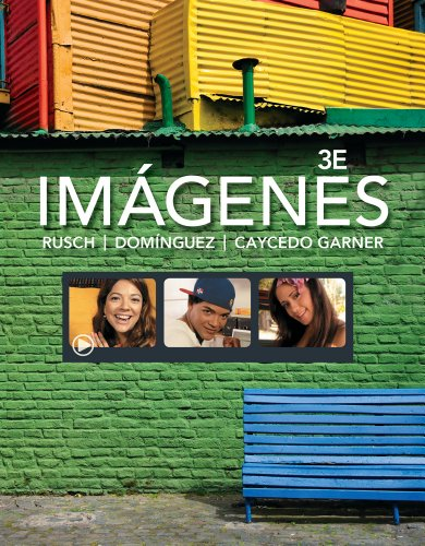 Imagenes / Images: An Introduction to Spanish Language and Cultures 3rd 2013 edition cover