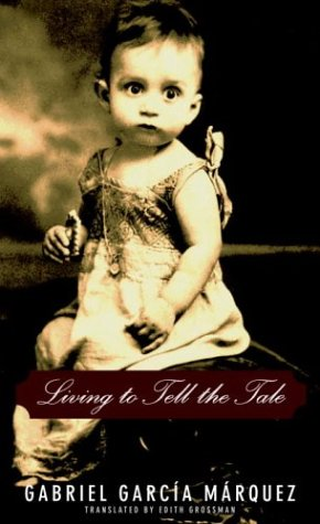 Living to Tell the Tale   2003 9781400041343 Front Cover