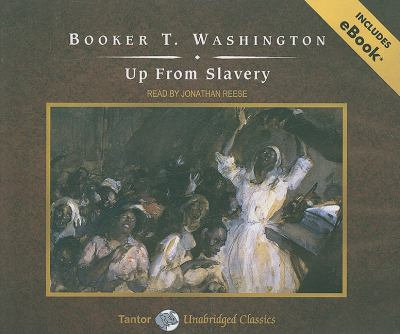 Up from Slavery:  2009 9781400111343 Front Cover