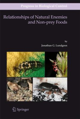 Relationships of Natural Enemies and Non-Prey Foods   2009 9781402092343 Front Cover