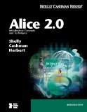 Alice 2. 0 Introductory Concepts and Techniques  2007 edition cover