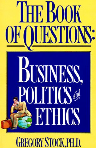 Book of Questions Business, Politics and Ethics  1991 edition cover