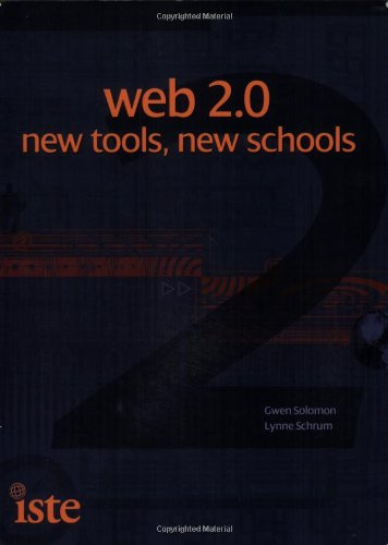 Web 2.0 New Tools, New Schools  2007 9781564842343 Front Cover