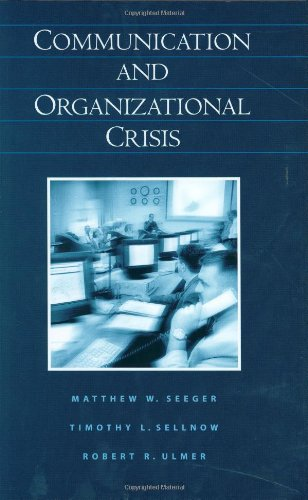 Communication and Organizational Crisis   2003 9781567205343 Front Cover