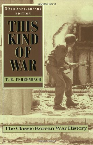 This Kind of War The Classic Korean War History 50th 2001 (Anniversary) edition cover