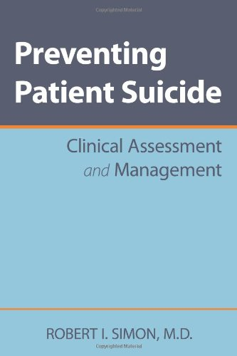 Preventing Patient Suicide Clinical Assessment and Management  2010 edition cover
