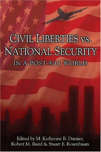 Civil Liberties vs. National Security in a Post 9/11 World   2005 edition cover