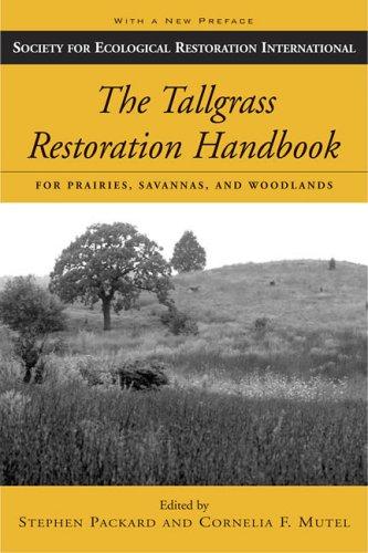 Tallgrass Restoration Handbook For Prairies, Savannas, and Woodlands 2nd 2005 (Revised) edition cover