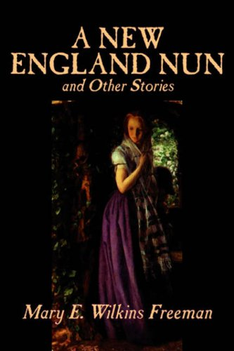 New England Nun and Other Stories   2006 edition cover