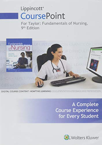 Lippincott CoursePoint for Taylor's Fundamentals of Nursing The Art and Science of Person-Centered Nursing Care 9th 2019 9781975101343 Front Cover