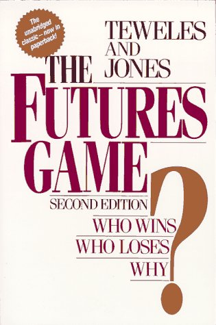 Futures Game? Who Wins? Who Loses? Why?  2nd 1990 9780070637344 Front Cover