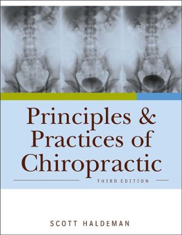 Principles and Practice of Chiropractic  3rd 2005 (Revised) edition cover