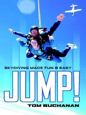 Jump! : Skydiving Made Fun and Easy N/A edition cover