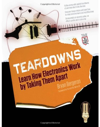 Teardowns: Learn How Electronics Work by Taking Them Apart   2010 9780071713344 Front Cover