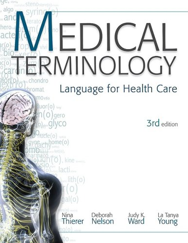 Medical Terminology Language for Health Care 3rd 2010 edition cover