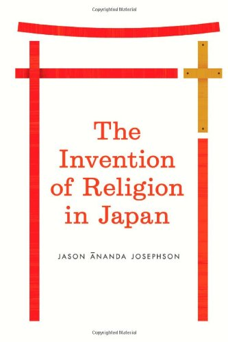 Invention of Religion in Japan   2012 9780226412344 Front Cover