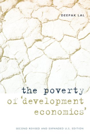 Poverty of Development Economics  2nd 2000 9780262122344 Front Cover