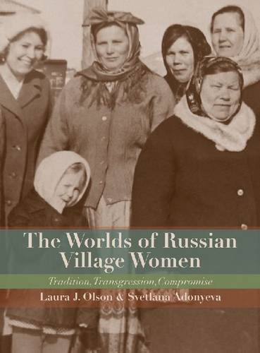 Worlds of Russian Village Women Tradition, Transgression, Compromise  2013 9780299290344 Front Cover