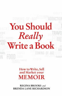 You Should Really Write a Book How to Write, Sell, and Market Your Memoir  2012 edition cover