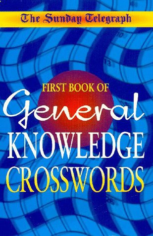 The Sunday Telegraph General Knowledge Crossword Book:   1999 edition cover