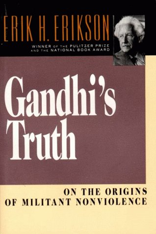Gandhi's Truth On the Origins of Militant Nonviolence  1969 (Reprint) edition cover