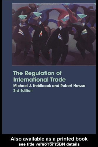Regulation of International Trade  3rd 2004 (Revised) edition cover